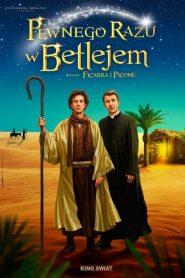 Pewnego razu w Betlejem
