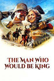 Człowiek, Który Chciał Być Królem