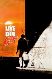 Żyć i umrzeć w Los Angeles
