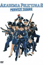 Akademia Policyjna 2: Pierwsze Zadanie