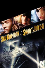 Sky Kapitan i świat jutra
