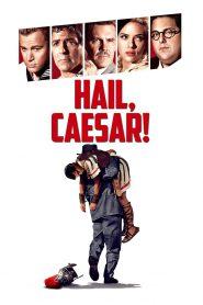Ave, Cezar!
