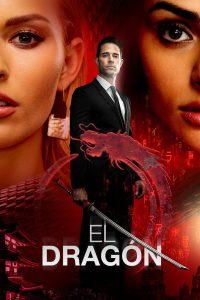 El Dragon: Powrót Wojownika: Season 1