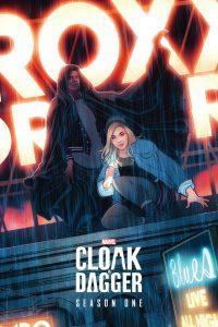 Marvel: Cloak i Dagger: Season 1