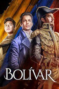 Bolívar: Una lucha admirable: Season 1
